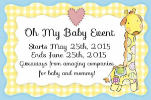 Oh My Baby Event #Giveaway