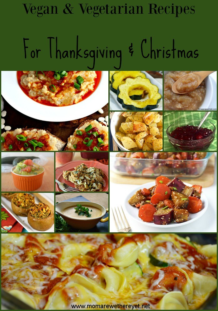 Vegan and Vegetarian Recipes for Thanksgiving and Christmas