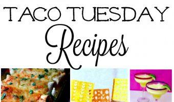 Taco Tuesday Recipes