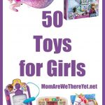 50 Toys Ideas For Girls