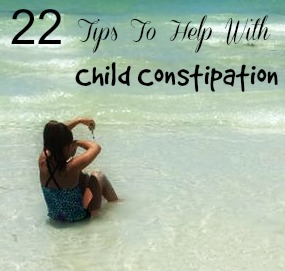 22 Tips To Help With Child Constipation