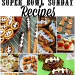 60 Amazing Super Bowl Sunday Recipes