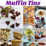 60 You Can Make In A Muffin Tin Recipes